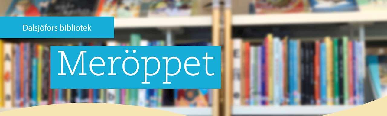 Meröppet på Dalsjöfors bibliotek